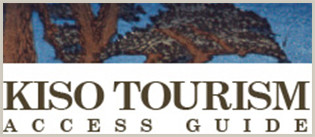 Kiso Tourism Access Guide